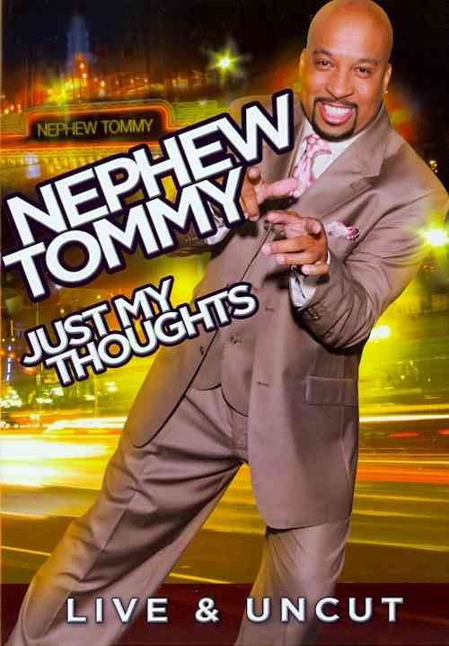 NEPHEW TOMMY:JUST MY THOUGHTS BY NEPHEW TOMMY (DVD)